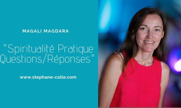 04/12/2019 Questions/Réponses «Spiritualité Pratique» en direct avec Magali Magdara