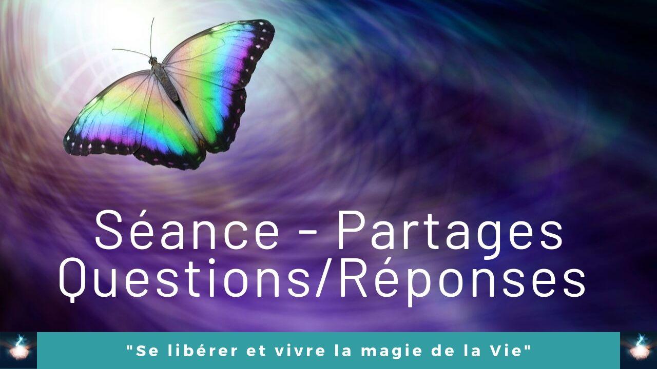 03/06/2020 Séance/Partages – Q/R sur la Vie, la spiritualité, l'éveil spirituel, l'ascension planétaire, l'Unité…
