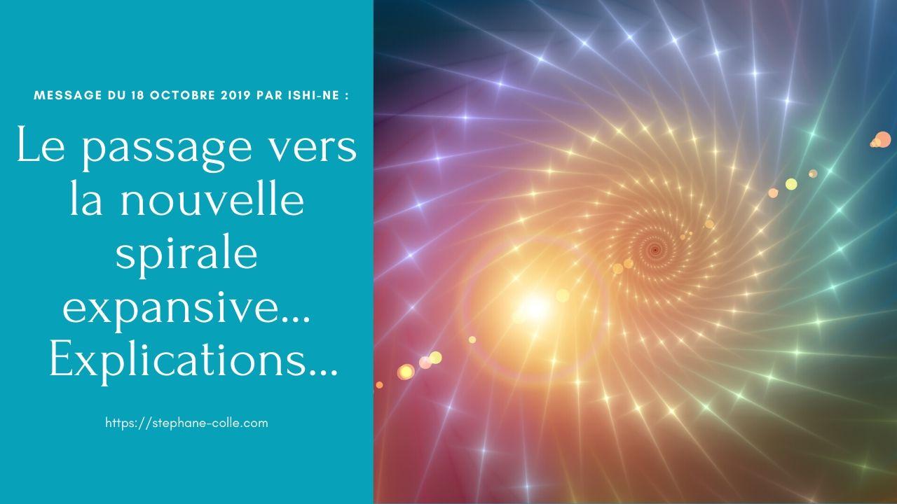 «Le passage vers la nouvelle spirale expansive…» Explications… par Ishi-Ne et les Arcturiens