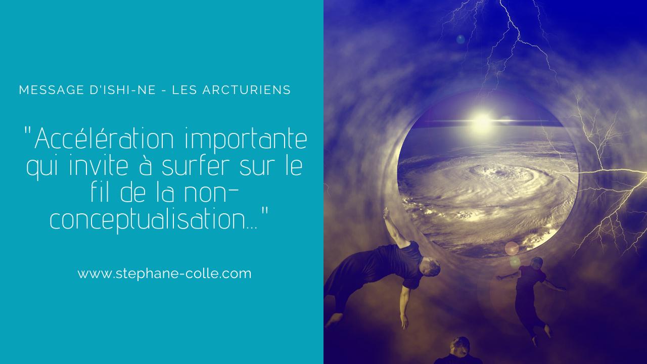 «Accélération importante qui invite à surfer sur le fil de la non-conceptualisation…» par Ishi-Ne