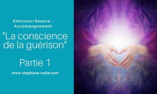 11/12/2019 Séance – Partages – Questions/Réponses «La conscience de la guérison» en accès libre pour tous