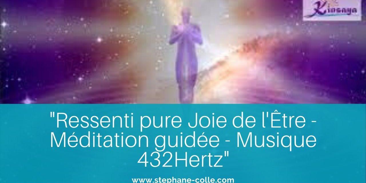 Vidéo : «Ressenti Pure Joie de l'Être» – Méditation guidée – Musique 432 hertz Claude Hernandez
