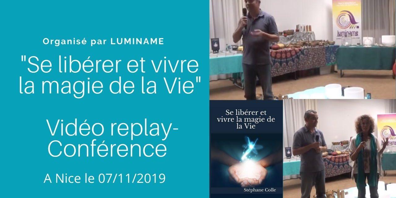 Vidéo : Replay conférence «Se libérer et vivre la magie de la Vie» à Nice – Luminame
