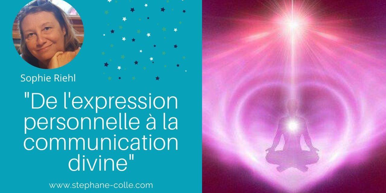 08/04/2020 «De l'expression personnelle à la communication divine» – En direct avec Sophie Riehl