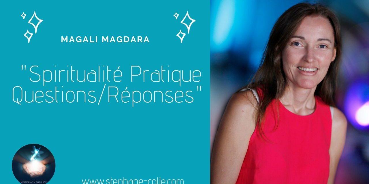 29/04/2020 Questions/Réponses «Spiritualité Pratique» en direct avec Magali Magdara