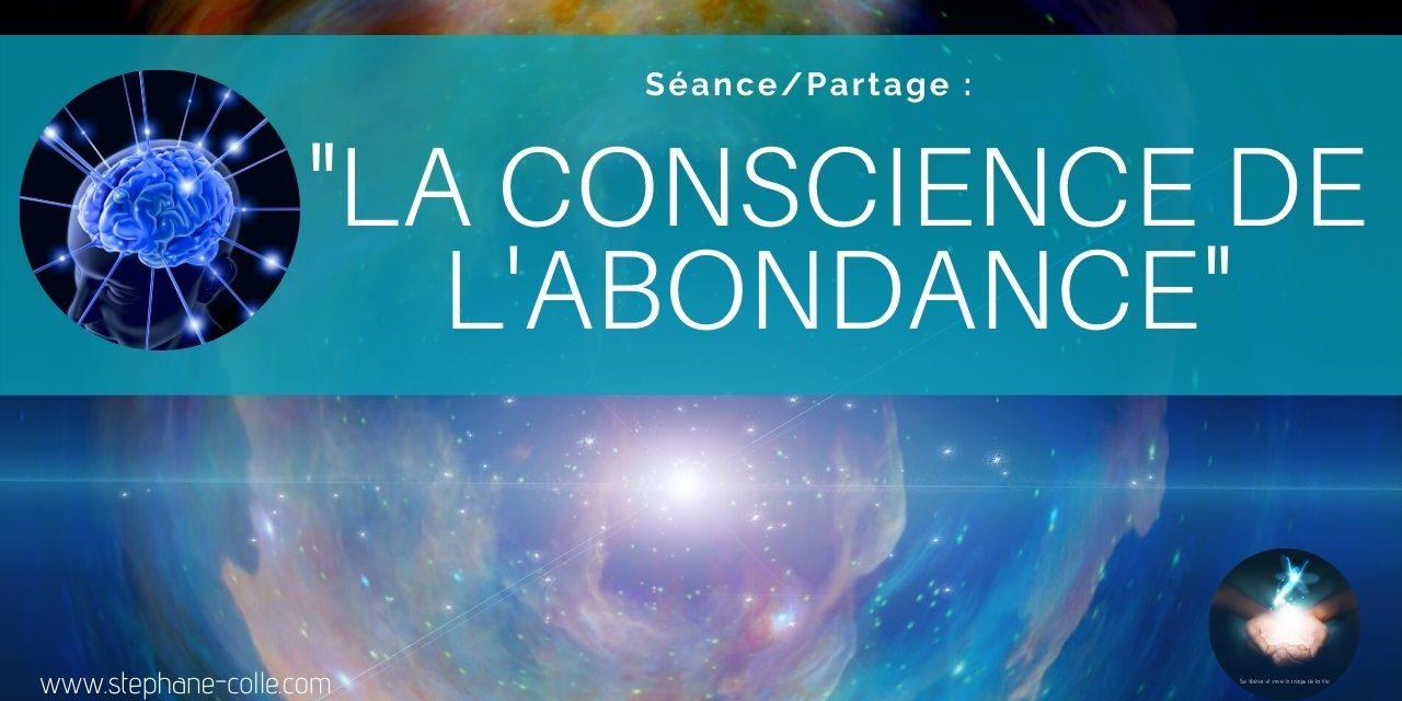 29/07/2020 «La conscience de l'abondance» – Séance/Partage