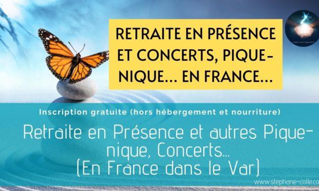 Retraite en Présence et autres concerts et pique-nique – France à La Roque Esclapon dans le Var (83) – Septembre 2020