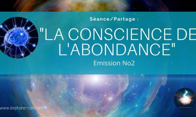 10/09/2020 «La conscience de l'abondance» – Séance/Partage No2
