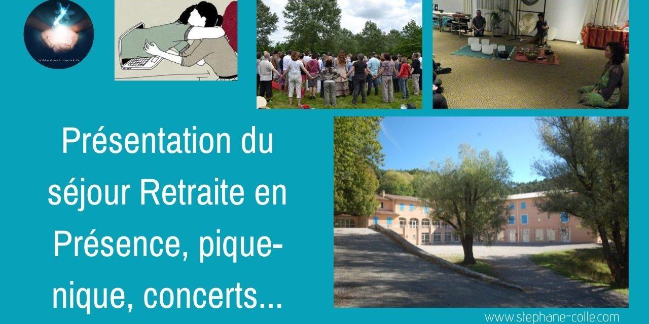 31/08/2020 Présentation du séjour retraite en présence – pique-nique – concerts de septembre…
