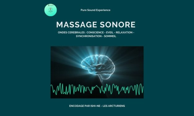 Nouvel album audio « Massage Sonore » – Encodé par Ishi-Ne