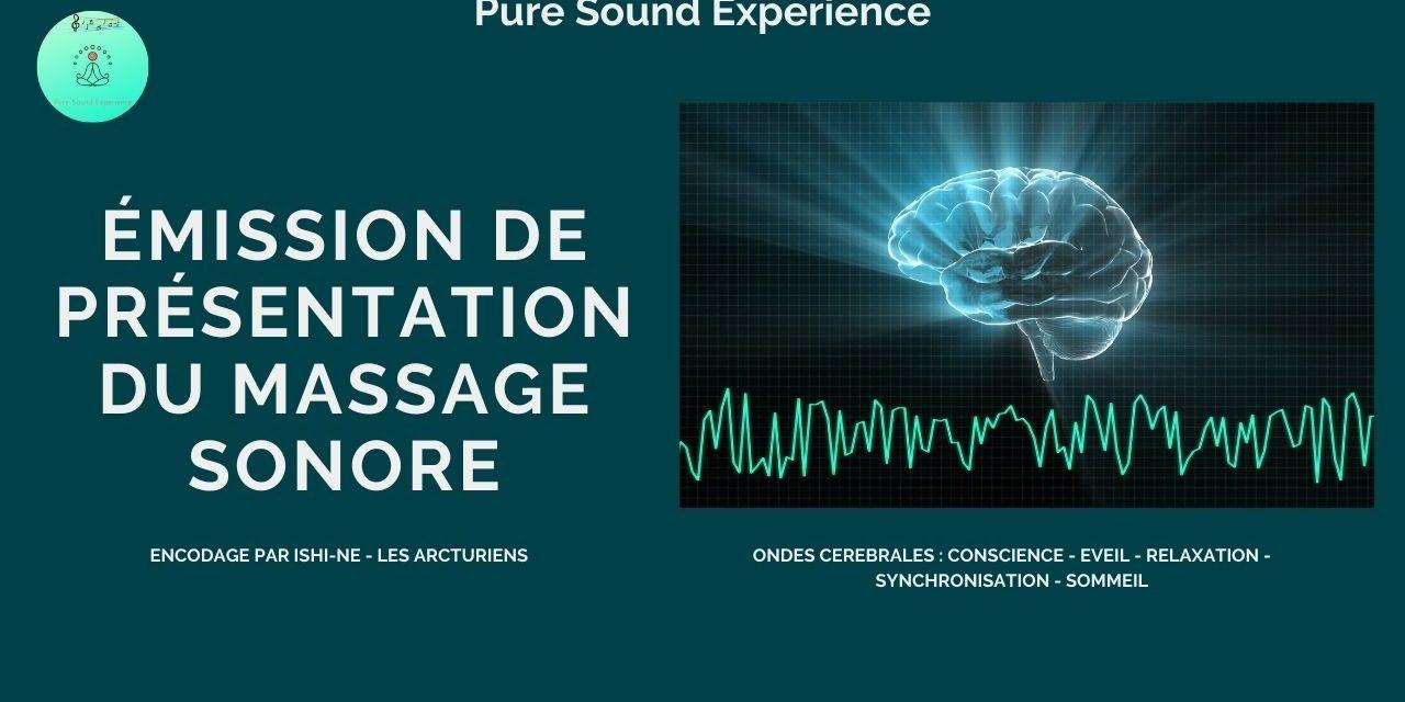 05/11/2020 Présentation du Massage Sonore encodé par Ishi-Ne