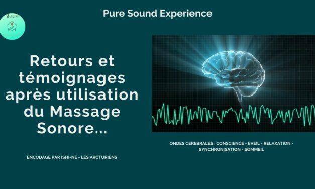 Retours d'expérience sur le «Massage Sonore» – Avis et témoignages
