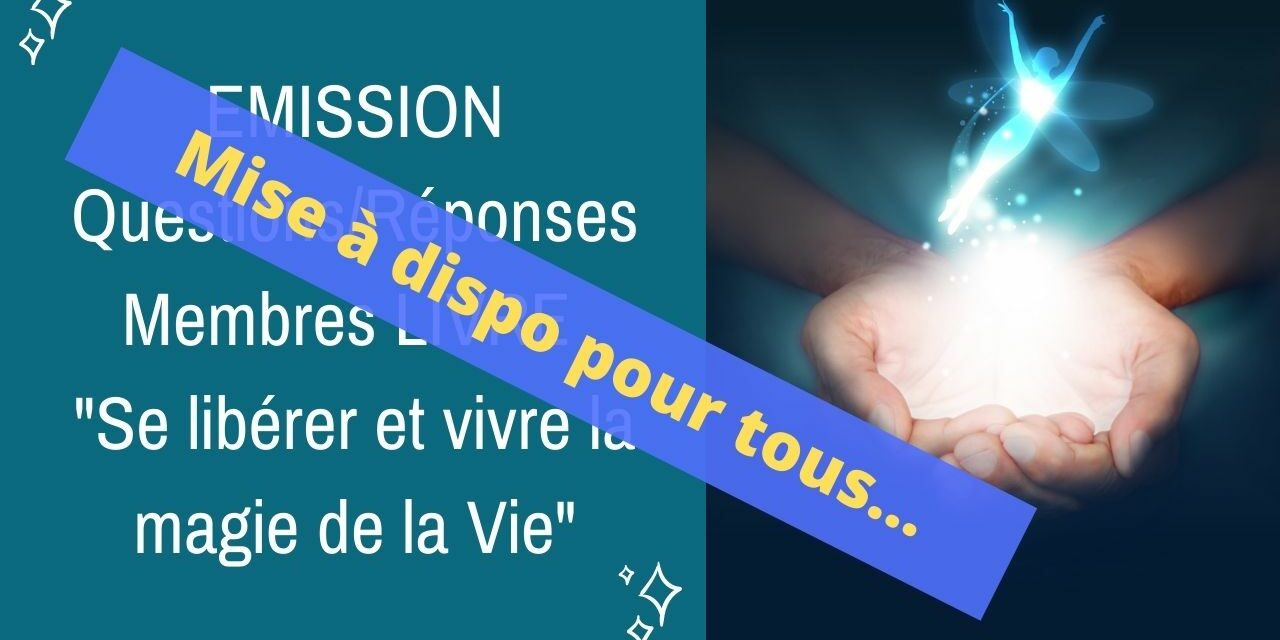 11/05/2021  : Emission membres lecteurs du livre Questions/Réponses No5 – Mise à disposition de tous…