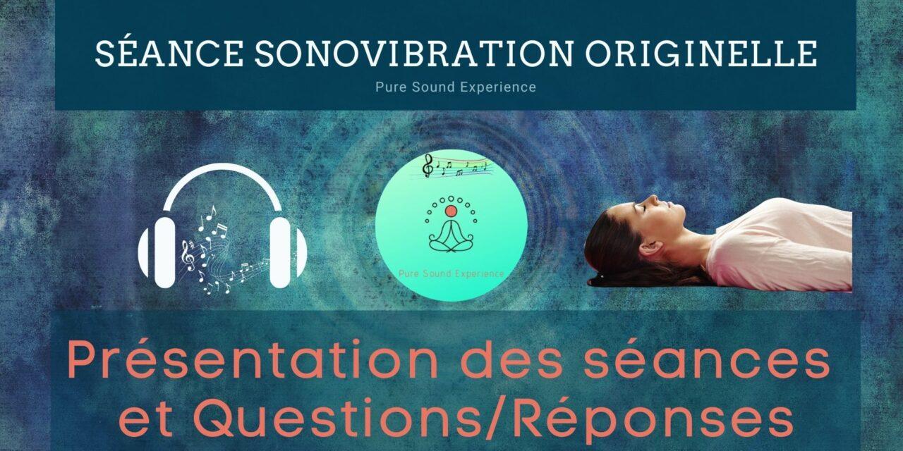 24/05/2021 Présentation des séances SonoVibration Originelle et Question/Réponses