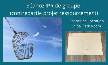 Nouvelle Séance IPR de Groupe à 21 personnes le 13/05/2021 à 11h00 heure de Paris