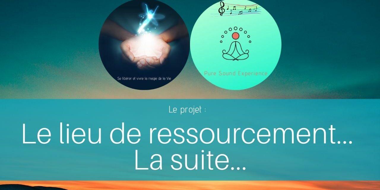 31/08/2021 Emission spéciale : Le lieu de ressourcement… La suite