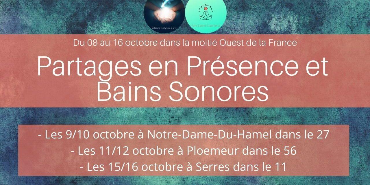 Agenda partages en Présence et bains sonores dans l'ouest de la France en octobre…